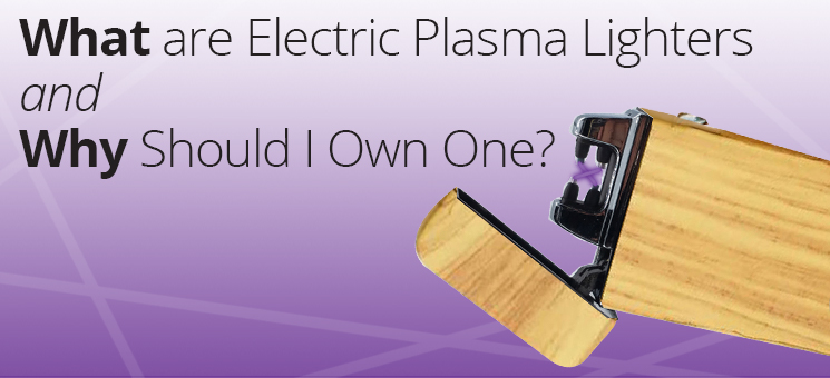 "What are Electric ""Plasma"" Beam Lighters And Why You Should Own One"